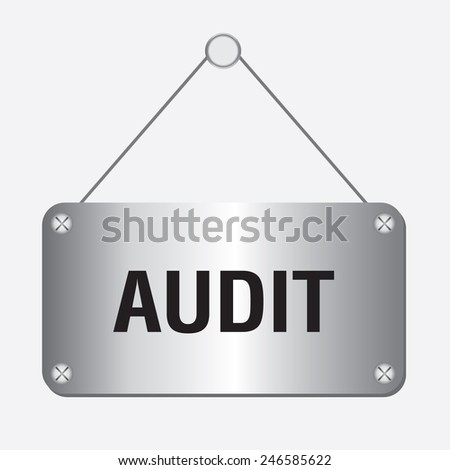 silver metallic audit sign hanging on the wall - stock vector