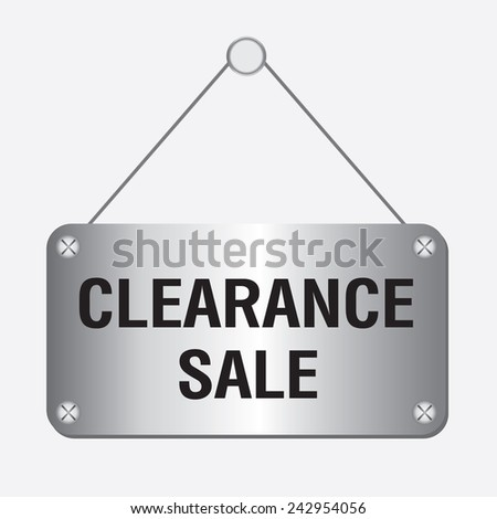 silver metallic clearance sale sign hanging on the wall  - stock vector