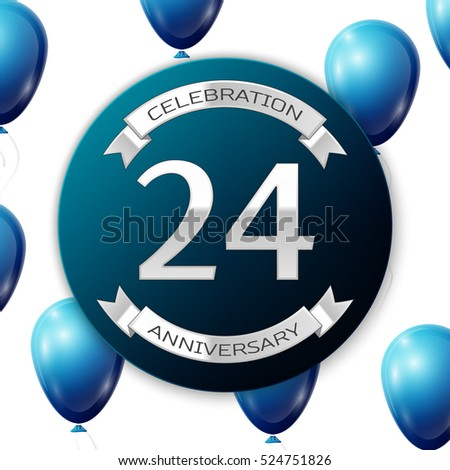 Silver number twenty four years anniversary celebration on blue circle paper banner with silver ribbon. Realistic blue balloons with ribbon on white background. Vector illustration.