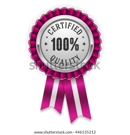 Silver 100 percent certified quality badge, rosette with purple ribbon - stock vector