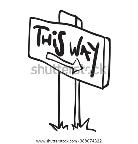simple black and white wooden sign with arrow cartoon doodle - stock vector