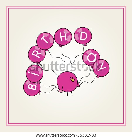 simple card illustration of funny cartoon bird with a pink balloons spelling birthday for girls