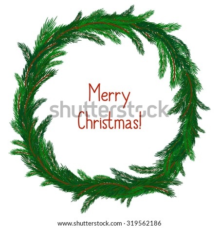 Simple Christmas wreath isolated on white. Evergreen branches. New Year symbol. Vector illustration. Winter picture can be used for postcard, invitation, web design, banner. Green spruce. - stock vector