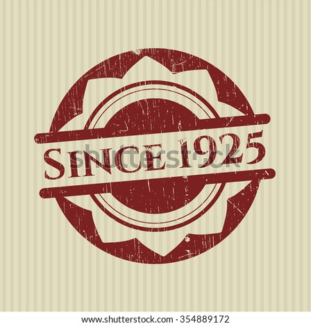 Since 1925 rubber grunge seal