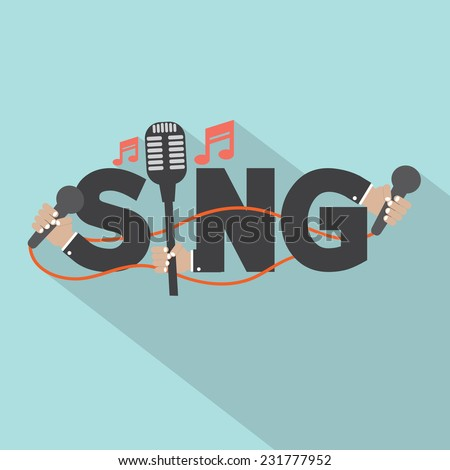 Sing Typography With Microphones Design Vector Illustration - stock vector