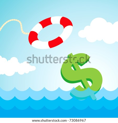 Sinking dollar sign and the flying lifebuoy - stock vector