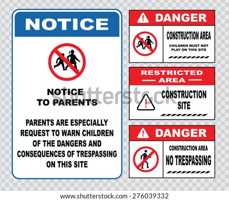 site safety sign or construction safety (warning trespassing is a crime, theft from this   construction site is a felony, restricted area,private property, restricted area)  - stock vector