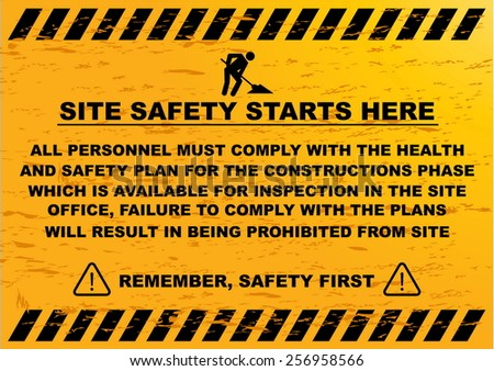 site safety starts here (remember safety first) - stock vector