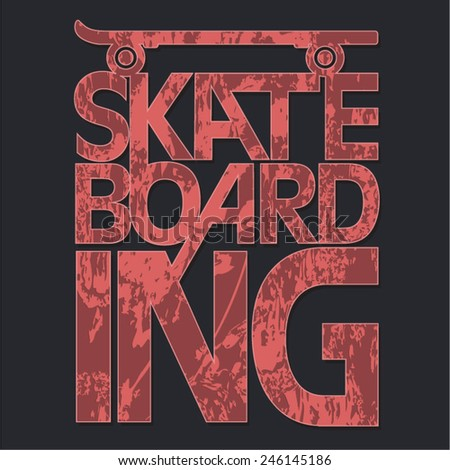 Skate board typography, t-shirt graphics, sport - stock vector
