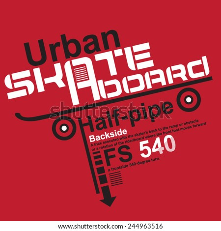 Skate board typography,  t- shirt graphics, vectors, sport  - stock vector