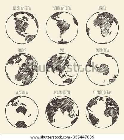 Sketch of globe. South America, North America, Africa, Europe,Asia, Antarctica, Australia, Indian Ocean, Atlantic Ocean. - stock vector