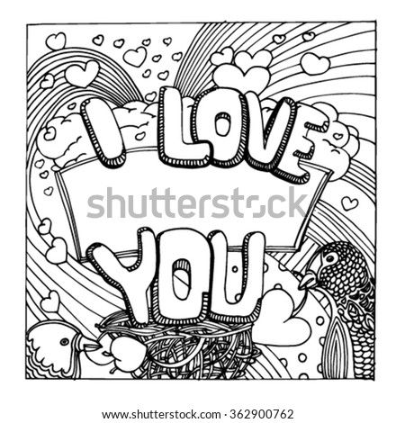 Sketch patterns of love. Valentine's Day. Love pattern. Doodle love. The composition of the letters. Love. Sketch. Sketch I love you.