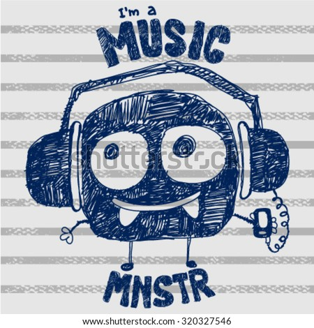 Sketchy cute monster mascot listening to music on striped background. T-shirt graphics design. Vector illustration. Music monster illustration. - stock vector