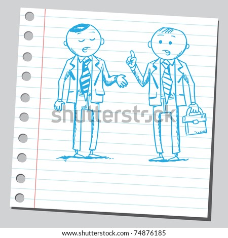 Sketchy illustration of a two businessman talking - stock vector