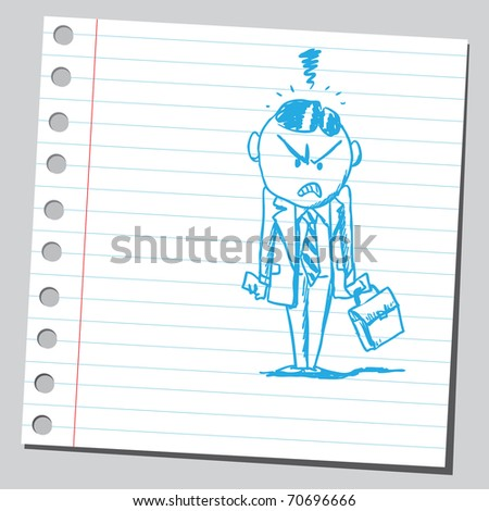 Sketchy illustration of an angry businessman - stock vector