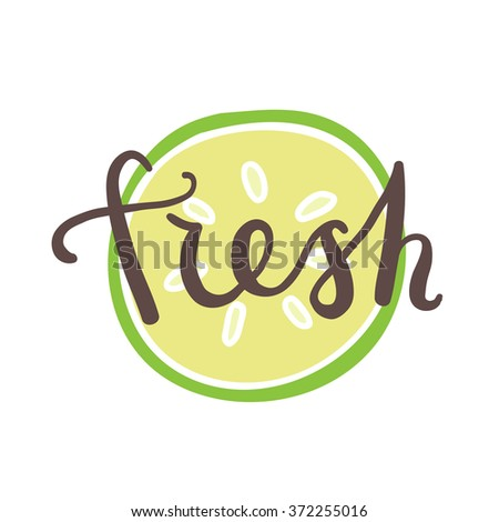Slice of cucumber with word Fresh over it. Vector hand drawn illustration