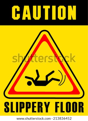 slippery floor sign - stock vector