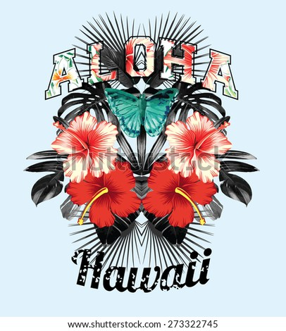 Slogan Aloha Hawaii Illustrated Black And White Tropical Leaves Red Pink Hibiscus Flowers