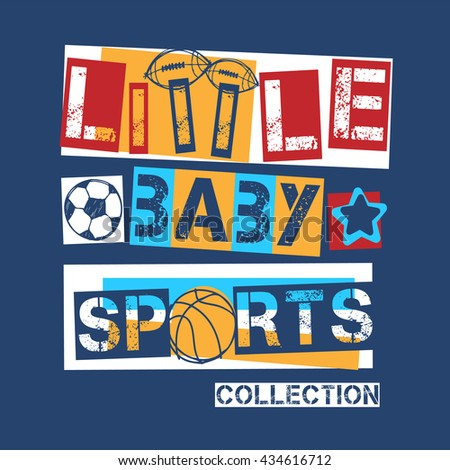 Slogan apparel graphic. Little Baby Sports typo. baby wearing. sportswear.  - stock vector