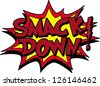 smack down - stock vector