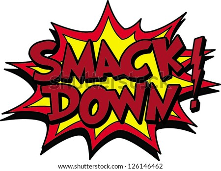 smack down - stock vector