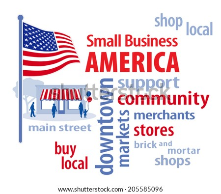 Small Business America, patriotic stars and stripes USA flag, store front shoppers on Main Street illustration word collage, encourages shopping at local and community businesses.  EPS8 compatible. - stock vector