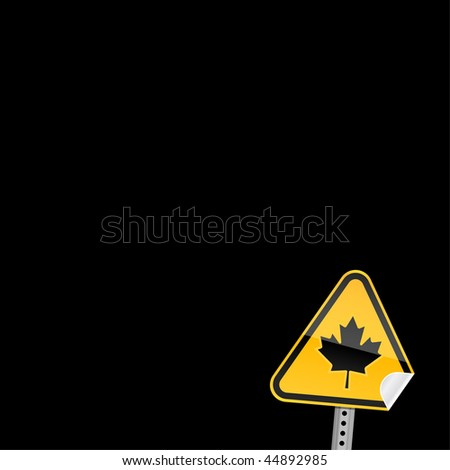 Small road warning sign with canadian maple leaf with curved corner on a black background - stock vector