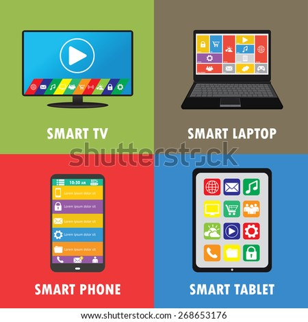 Smart device- smartphone, laptop, TV,tablet. flat design, vector illustration - stock vector