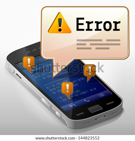 Smartphone with error message bubble. Dialog box pop up over screen of phone. Qualitative vector image about smartphone,  communication, mobile technology, notification, application prompting, etc. - stock vector