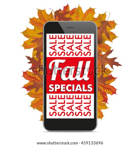 Smartphone with foliage and text Fall Special. Eps 10 vector file.
