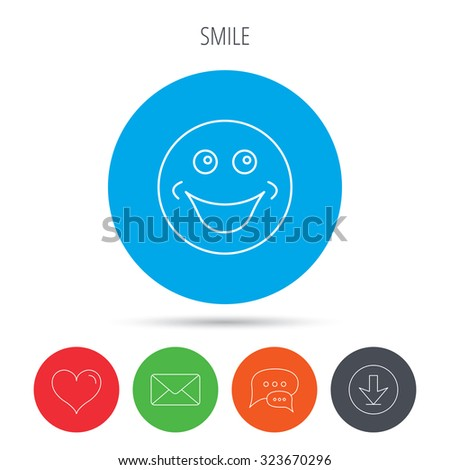 Smile icon. Positive happy face sign. Happiness and cheerful symbol. Mail, download and speech bubble buttons. Like symbol. Vector