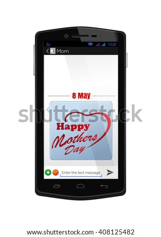 SMS-message to the Mothers Day. Realistic smartphone with the screen on. Vector illustration isolated on white background