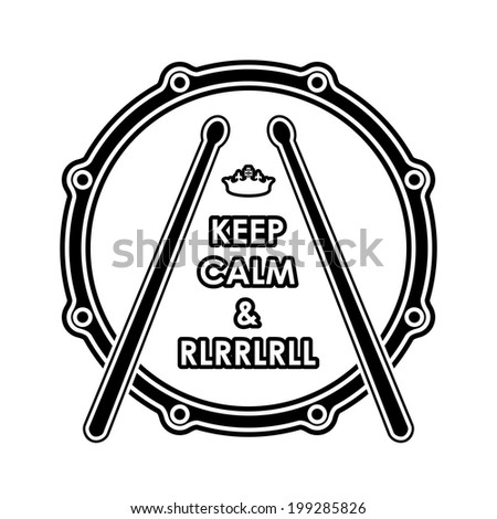 "Snare drum with ""Keep calm & rlrrlrll"" inscription. Vector illustration eps8 - stock vector"