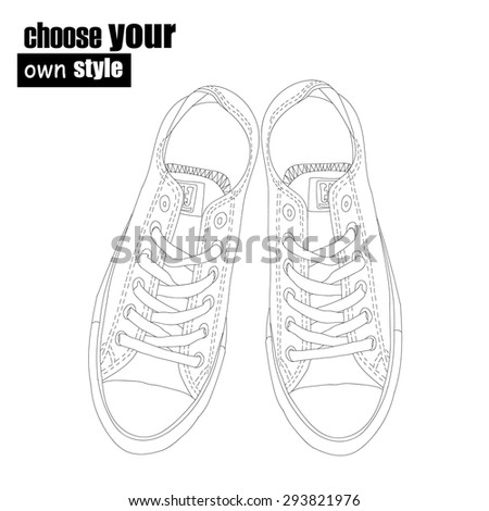 Sneakers shoes. Choose your own stile. Hand drawn black and white vector  shoes. - stock vector