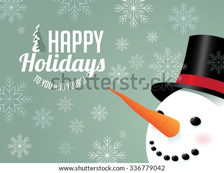 Snowman and snowflake holiday greeting. EPS 10 vector, grouped for easy editing, No open shapes or paths.