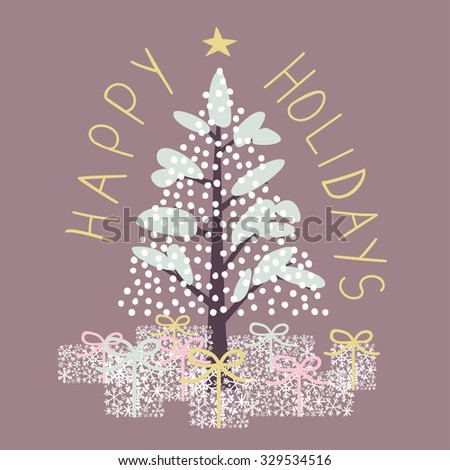 """Snowy Christmas tree with presents under it and hand drawn """"Happy Holidays"""" letters - stock vector"""