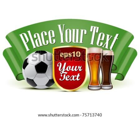Soccer ball and beer - stock vector