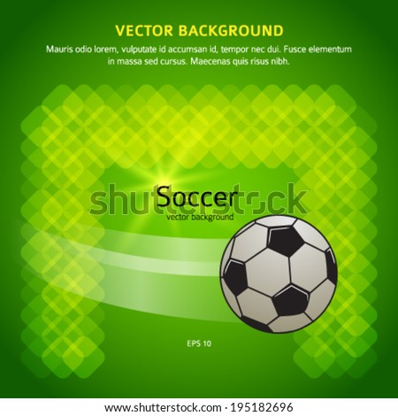 Soccer ball on the field, goal. Vector image EPS 10 for flyer design perfect for tailgate parties, football invites, flyer sports products, cover page magazine, etc. File contains transparencies - stock vector