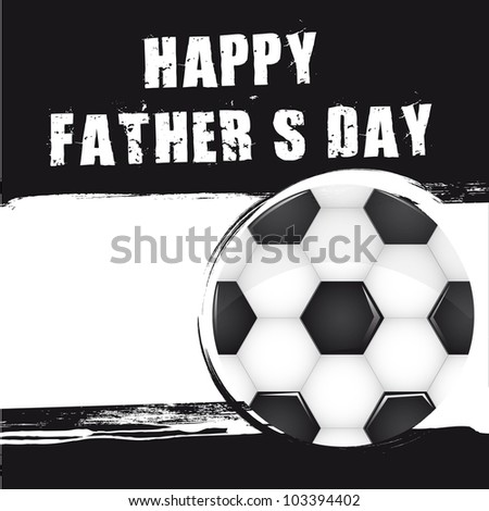 soccer ball over grunge background, fathers day. vector - stock vector