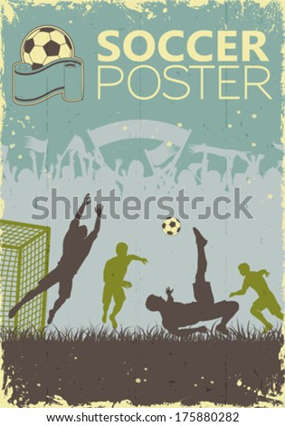 Soccer Poster with Players and Fans in retro colors on grunge background, vector illustration - stock vector