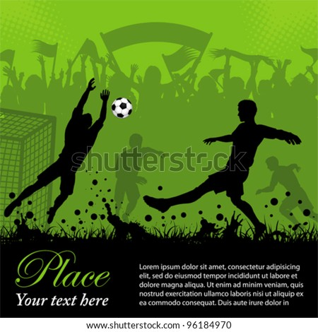 Soccer Poster with Players and Fans on grunge background, element for design. Vector illustration.