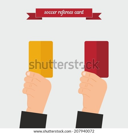 Soccer referees card. Flat style design - vector - stock vector