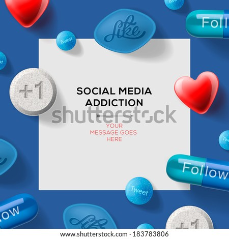Social media addiction concept with pills headlines excuses reading like, follow etc. Vector illustration.  - stock vector