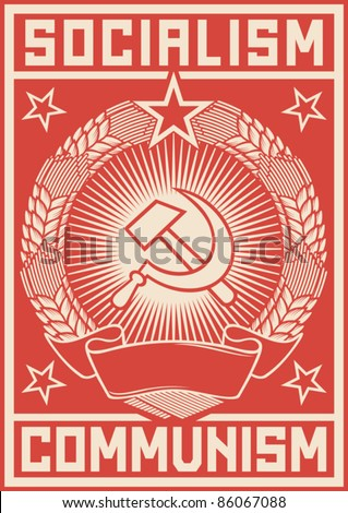 socialism - communism  poster - stock vector