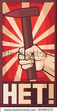 soviet poster (hand holding hammer) - stock vector
