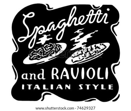 Spaghetti And Ravioli - Retro Ad Art Banner - stock vector