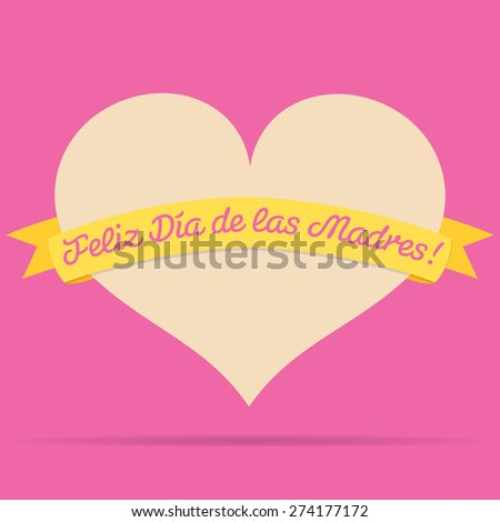Spanish Heart with ribbon Happy Mother's Day card in vector format. - stock vector
