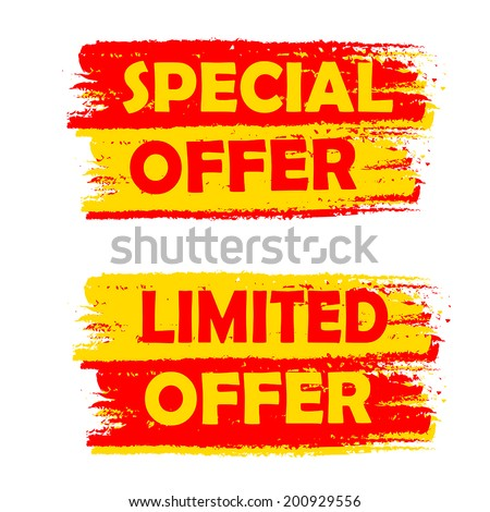 special and limited offer banners - text in yellow and red drawn labels, business shopping concept, vector - stock vector
