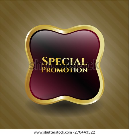 Special promotion gold shiny badge - stock vector