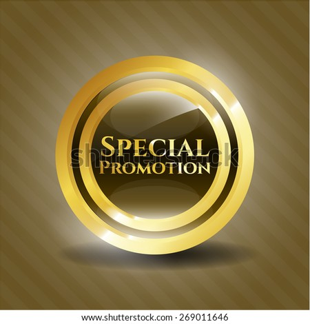 Special promotion gold shiny emblem - stock vector